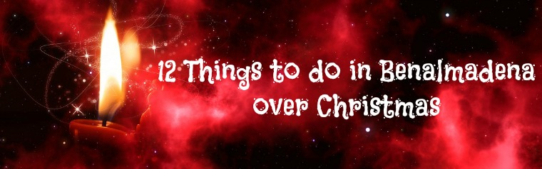 Things to do in Benalmadena over Christmas