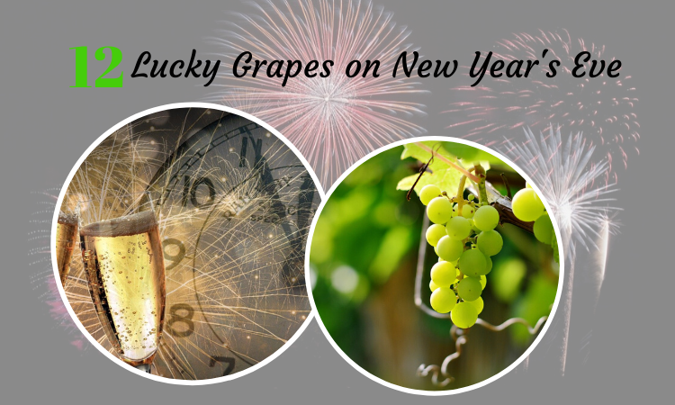 12 Lucky Grapes on New Years Eve