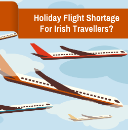 Holiday flight shortage for Irish Travellers?
