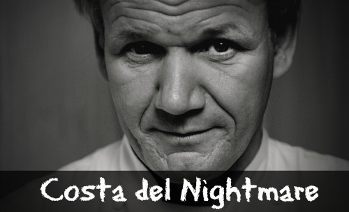 Gordon Ramsay Costa del Nightmares