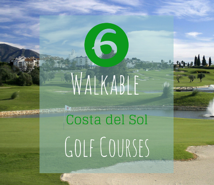 6 Walkable golf courses on the Costa del Sol