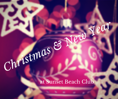 Christmas & New Year at Sunset Beach Club
