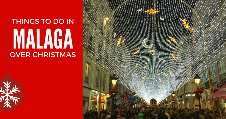 Things to do in Malaga at Christmas