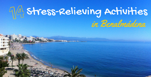 14 Stress Relieving Activities in Benalmadena