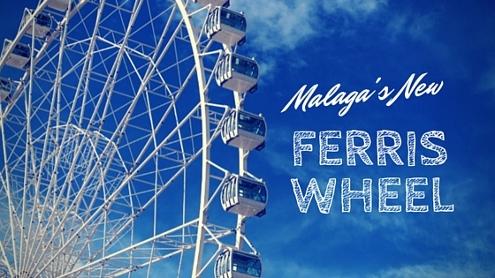 Malaga New Ferris Wheel