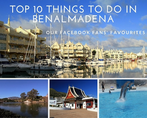 Top 10 Things to Do in Benalmadena (Our FAcebooks Fans Favourites)