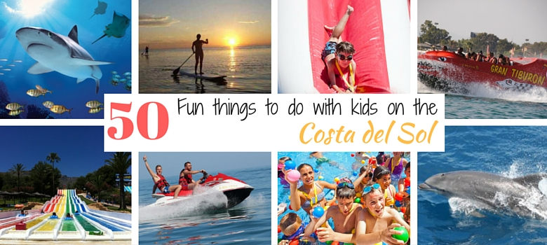 94dc9afd50 50 Fun Things to Do With Kids on the Costa del Sol